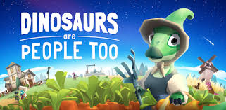 Game Dinosaurs Are People Too