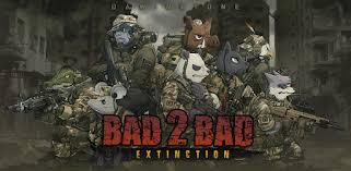 Panduan Bad 2 Bad Extinction untuk Mengalahkan semua Musuh