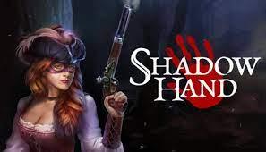 Game Shadowhand